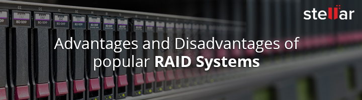 Advantages and Disadvantages of Raid Levels