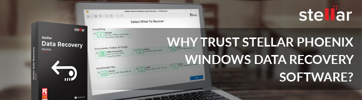 Why Trust Stellar Windows Data Recovery Software?