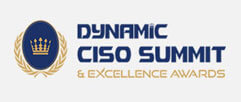 Dynamic CISO Summit & Excellence Awards 2017